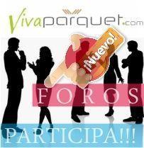Foros de Parquet y Tarima Flotante ¡participa!